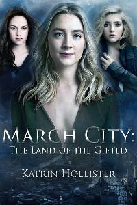 March City: Land of the Gifted