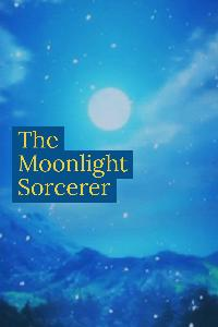 The Moonlight Sorcerer